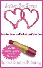 Lesbian Sex Stories: Lesbian Love and Seduction Collection : Lesbian Sex...