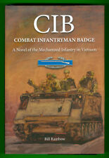 CIB : Combat Infantryman Badge by Bill Rambow (2011, Hardcover) Like New
