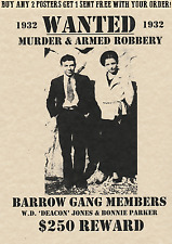 BONNIE AND CLYDE~POSTER WANTED BARROW PARKER BONNIE CLYDE GANG BANK ROB POLICE