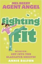 Fighting Fit: Mission: Get Into the Gladiator Groove! (Mel Beeby, Agent Angel),