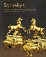 Sotheby's Imp. French & Continental Furniture & Tapestries Auction Catalog 2005