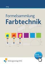 Formelsammlung Farbtechnik Raumgestaltung von Paul Schug (2013, Taschenbuch)