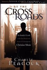 At the Crossroads: An Insiders Look at the Past, Present, and Future of Contemp