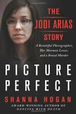 Picture Perfect: The Jodi Arias Story: A Beautiful