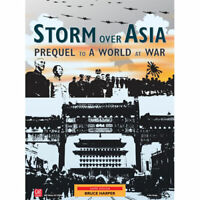 Storm Over Asia: Prequel to a World at War