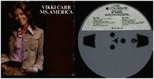 VIKKI CARR Ms. America 1973 COLUMBIA 3 3/4 ips 11 TRACK USED REEL TO REEL TAPE