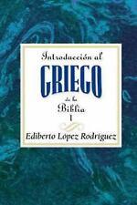 Introduccion Al Griego de la Biblia Aeth Vol. 1 : Introduction to the Greek...