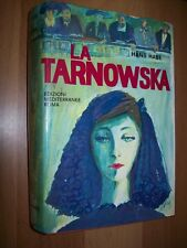 HANS HABE-LA TARNOWSKA-EDIZIONI MEDITERRANEE-1965-PRIMA EDIZIONE-LA QUERCIA-RIL.