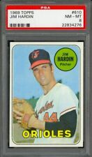 1969 Topps Jim Hardin #610 - Baltimore Orioles - PSA 8 - NM-MT