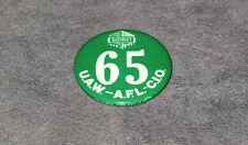 Vintage DISTRICT 65 U.A.W. A.F.L. C.I.O Pinback Button Political Pin MINT
