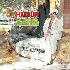 El Coco by El Halcon de la Sierra (CD, ALL CD'S ARE BRAND NEW AND FACTORY SEALED