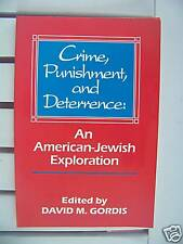 Judaica Crime Punishment And Deterrence By David Gordis