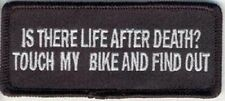 IS THERE LIFE AFTER DEATH - TOUCH MY BIKE AND FIND OUT EMBROIDERED PATCH