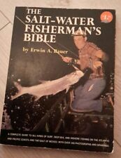 The Salt-Water Fisherman's Bible by Erwin A Bauer (1st Edition)