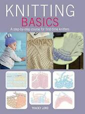 Knitting Basics by Tracey Lord New Paperback Book