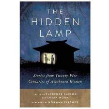 NEW - The Hidden Lamp: Stories from Twenty-Five Centuries of Awakened Women