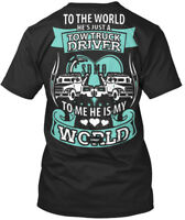 Easy-care Trucker - To The World He's Just A Tow Truck Premium Tee T-Shirt