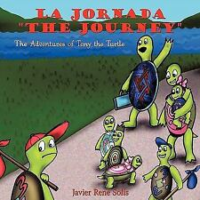 La Jornada the Journey by Javier René Solís (2011, Paperback)