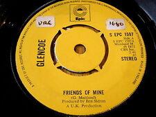 "GLENCOE - FRIENDS OF MINE    7"" VINYL"