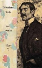 Collected Works of Paul Valery: Monsieur Teste Vol. 6 by Paul Valéry (1989,...