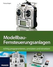Modellbau-Fernsteuerung richtig programmieren von Thomas Riegler