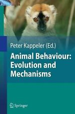Animal Behaviour: Evolution and Mechanisms: By Nils Anthes, Ralph Bergma1/4ll...