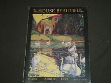1921 AUGUST THE HOUSE BEAUTIFUL MAGAZINE - GREAT PHOTOS & ADS - ST 569