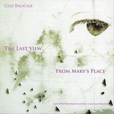 GED BROCKIE - THE LAST VIEW FROM MARY'S PLACE USED - VERY GOOD CD