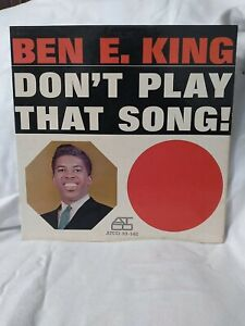 """Ben E. King Don't Play That Song """"Stand By Me"""" ATCO 33 142 EX/VG+ 1962 MONO"""