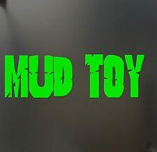 Mud Toy 4X4 HUGE Sticker Decal