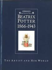 Beatrix Potter 1866 - 1943: The Artist and Her World Paperback