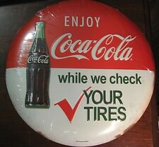 VINTAGE STYLE COCA COLA ROUND BUTTON BOTTLE SIGN CHECK TIRES COKE DRINK SODA