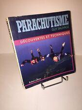 Parachutisme. Découvertes et techniques par Guy Sauvage