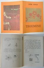 Rare illustrated EMBROIDERY MANUAL book, ESTONIA 1991