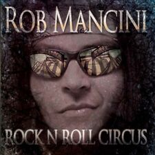 Rob Mancini - Rock'n'Roll Circus CD New signed AOR HARD ROCK