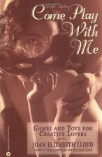 Come Play with Me: Games and Toys for Creative Lov