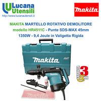 MAKITA MARTELLO ROTATIVO DEMOLITORE modello HR4511C - SDSMAX 45mm - 1350W  9,4J