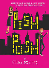Potter, Ellen Pish Posh Very Good Book