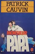 PATRICK CAUVIN / MONSIEUR PAPA / POCHE