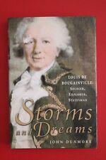 STORMS & DRUMS - LOUIS DE BOUGAINVILLE SOLDIER, EXPLORER, STATESMAN John Dunmore