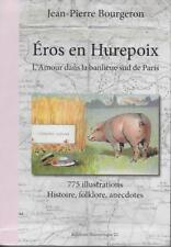 REGIONALISME PARIS / EROS EN HUREPOIX L'AMOUR DANS LA BANLIEUE SUD DE PARIS