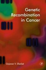 Genetic Recombination in Cancer by Gajanan V. Sherbet (2003, Hardcover)