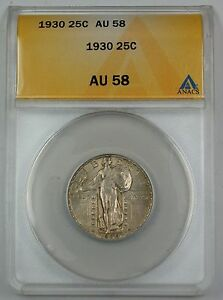 1930 Standing Liberty Silver Quarter ANACS AU-58 Nearly Full Head