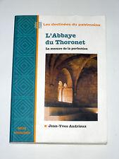 L'Abbaye du Thoronet Var Ordre cistercien