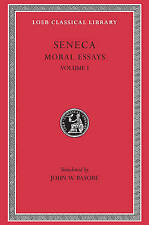 Moral Essays: v. 1: De Providentia De Constantiade Ira De Cementia by Lucius Ann