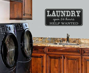 LAUNDRY ROOM OPEN 24 HOURS HELP WANTED VINYL WALL DECAL LETTERING LAUNDRY DECOR