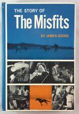 1963 1st The Story of The Misfits Film James Goode Arthur Miller Marilyn Monroe