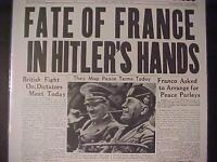VINTAGE NEWSPAPER HEADLINE ~WORLD WAR 2 NAZIS HITLER MUSSOLINI FRANCE WWII 1940