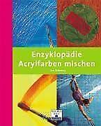 Enzyklopädie Acrylfarben mischen von Sidaway, Ian | Buch | Zustand sehr gut