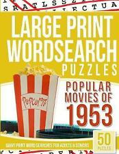 Large Print Wordsearches Puzzles Popular Movies 1953 Giant Pr by Puzzles Wordsea
